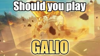 Should you play Galio