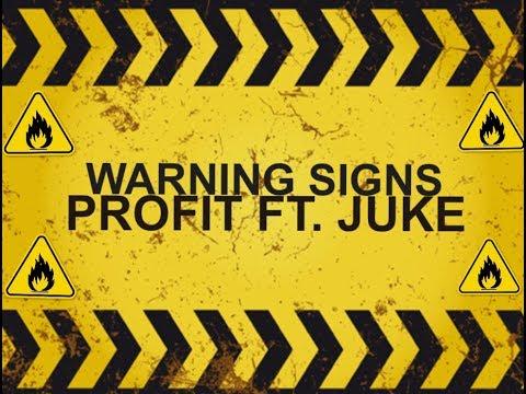 Profit ft. Juke - Warning signs