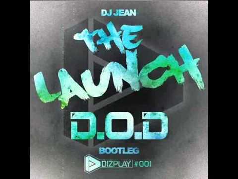 DJ Jean The Launch D.O.D. Remix XL RMX Prod By DJR-DJ Rayman
