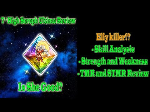 FFBE 7 Stars High Seraph Ultima Review: Is She Elly Killer? (#705)