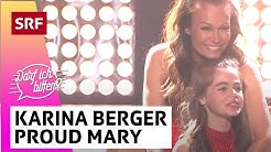 Karina Berger: «Proud Mary» | Darf ich bitten? | SRF Musik