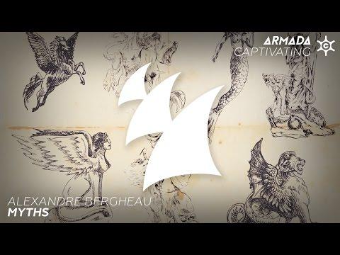 Alexandre Bergheau - Myths (Radio Edit)