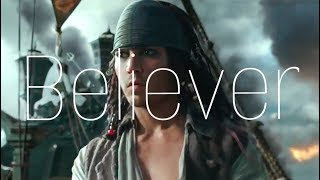 Believer | Pirates of the Caribbean Tribute