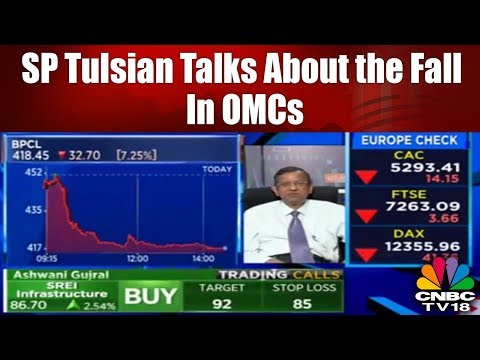 SP Tulsian Talks About the Fall in OMCs - HPCL, BPCL, IOC | CNBC TV18