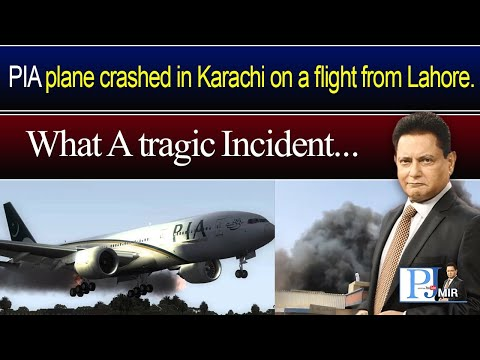 PIA plane crashed in Karachi on a flight from Lahore...What A tragic Incident???