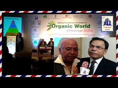 ASSOCHAM organizes Organic World: Advantage India Conference