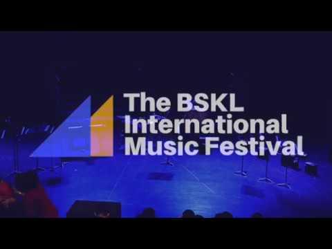 BSKL International Music Festival   9 March 2018   BSKL