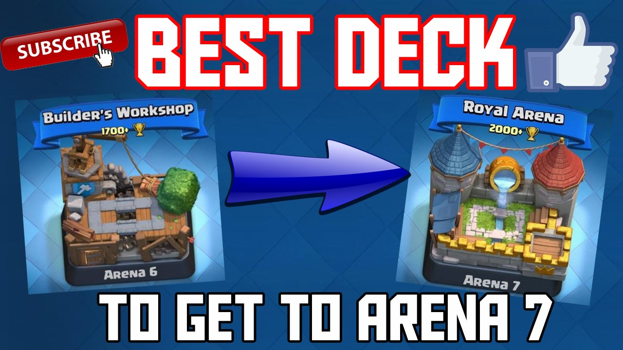 Clash Royale Best Deck To Get To Arena 7 No Legendaries Youtube