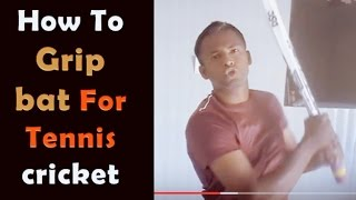How To Grip bat in Cricket in Hindi ► Batting tips with Tennis ball   Hard Hitting   bat kaise pakde