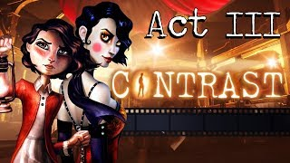 CONTRAST Gameplay Walkthrough - Act III (All Collectibles, Luminaries, Achievements / Trophies)