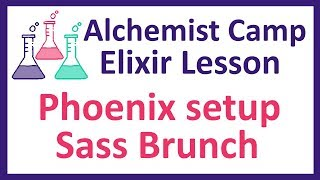 Sass Brunch set up with Phoenix