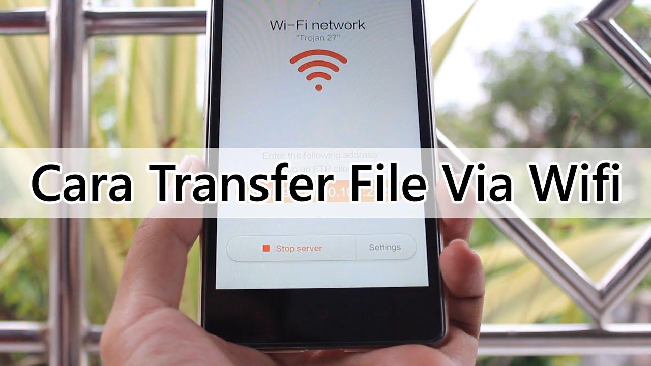 Cara Transfer File Lewat Wifi di Redmi Note - YouTube