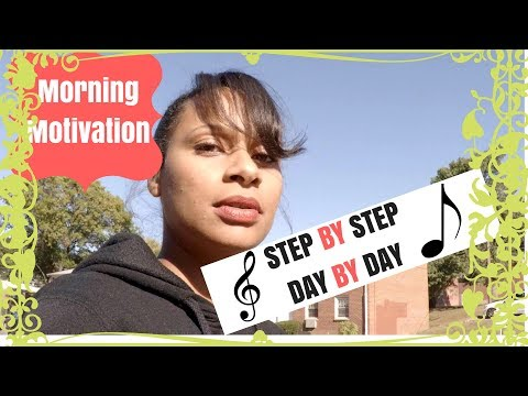 "Morning Motivation Music-Jessica Oakley ""Step By Step"""