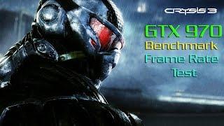 Crysis 3 GTX 970 Ultra Settings Benchmark - Frame Rate Test