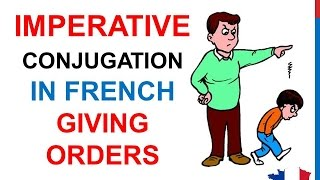French Lesson 48 - IMPERATIVE VERBS Conjugation - L