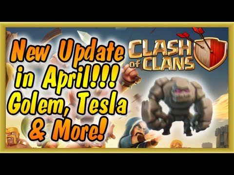 Clash of Clans - NEW UPDATE COMING IN APRIL!!! (Dark Troop Golem, New Tesla & League System)