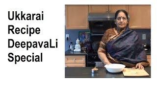 Ukkarai | Deepavali Thirunelveli Special