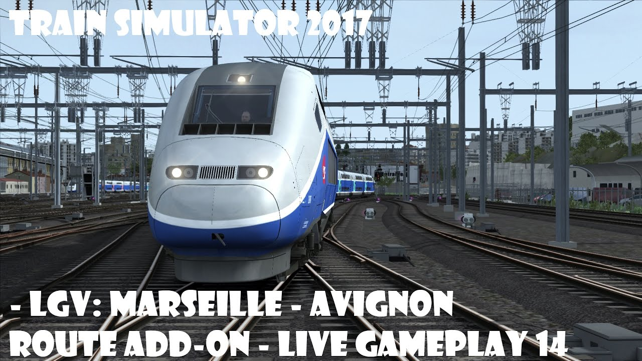 train simulator 2017 lgv marseille avignon route add on live gameplay 14 youtube. Black Bedroom Furniture Sets. Home Design Ideas
