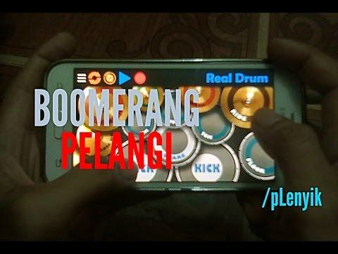 boomerang---pelangi-|-real-drum