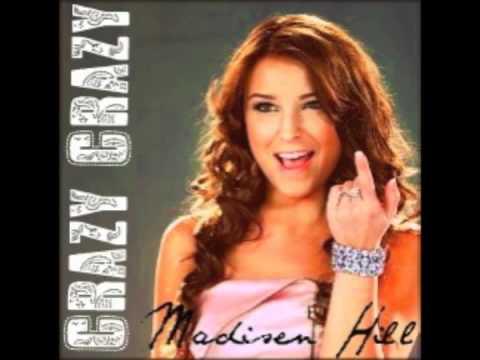 Madisen Hill  Crazy Crazy FULL