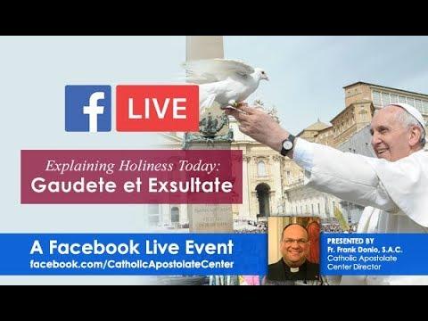 Explaining Holiness Today: Gaudete et Exsultate Facebook Live