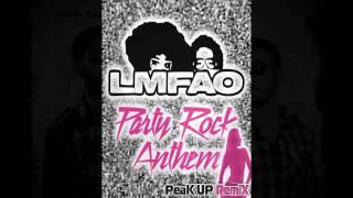 LMFAO feat. Lauren Bennett & Goon Rock - Party Rock Anthem (Peak Up Remix) -  Audio