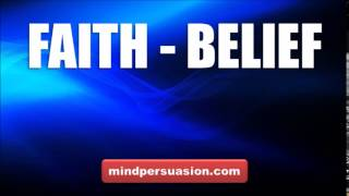 Unlimited Faith and Belief   Trust In Creator For Manifesting