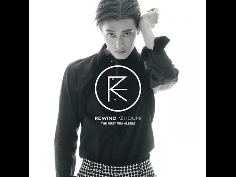 ZHOUMI (조미) - Rewind (feat. 찬열 of EXO) [Lyrics-Eng/Rom/Han]