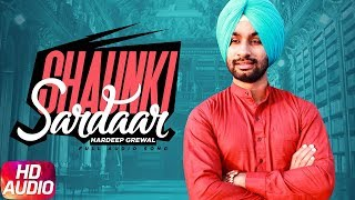 Shaunki Sardar | Audio Song | Hardeep Grewal | Latest Punjabi Song 2018 | Speed Records