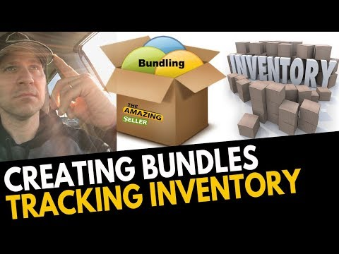 Creating Bundles, Tracking Inventory, Variations and Listing Options! TAS 469: The Amazing Seller