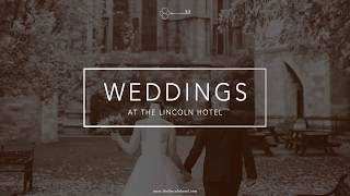 Weddings at The Lincoln Hotel