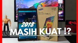 SAMSUNG GALAXY TAB S 8.4 REVIEW di 2018 MASIH KUAT ?!