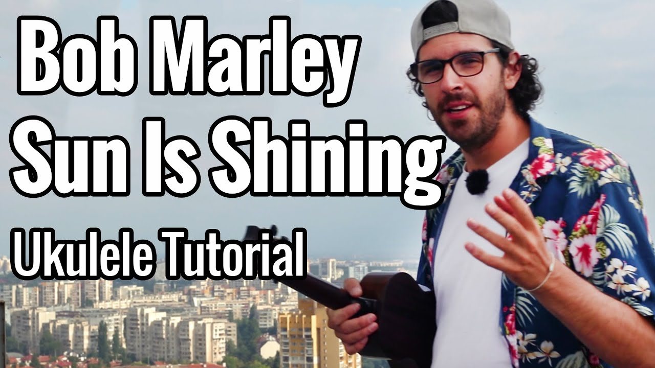 Sun Is Shining - Ukulele Tutorial (Bob Marley) EASY & FUN