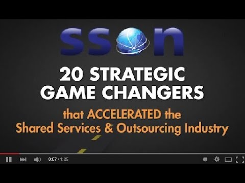20 Strategic Game Changers in the Shared Services & Outsourcing Industry