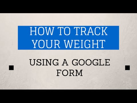 How to track your weight with a Google form - YouTube