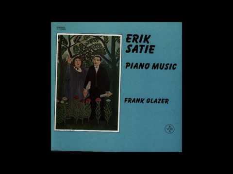 Erik Satie - Enfantillages pittoresques - Frank Glazer (piano)