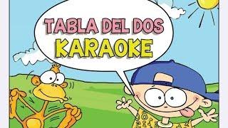 KARAOKE Canciones las Tablas de Multiplicar del 1 al 10 - TABLA DEL DOS (2)
