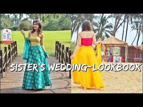 Sister's Wedding LOOKBOOK  GOA  Shirin Talwar