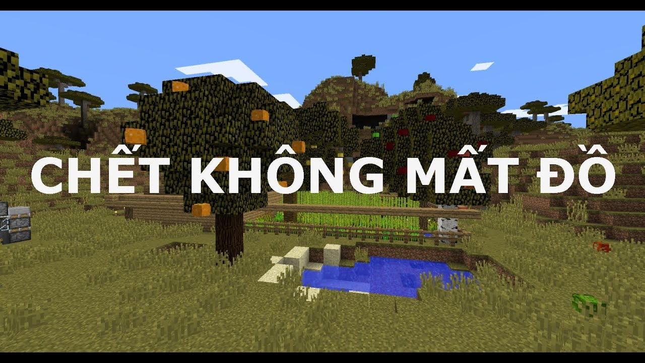 Lệnh chết không mất đồ trong minecraft [Minecraft How to Keep Inventory on Death]