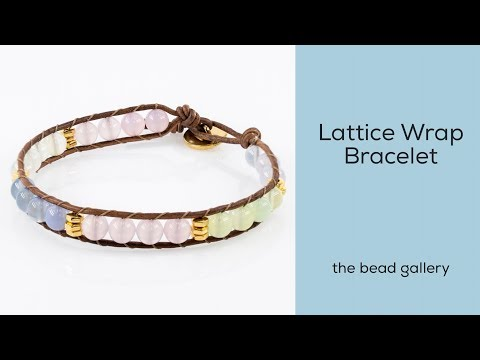 Lattice Wrap Bracelet Tutorial at The Bead Gallery