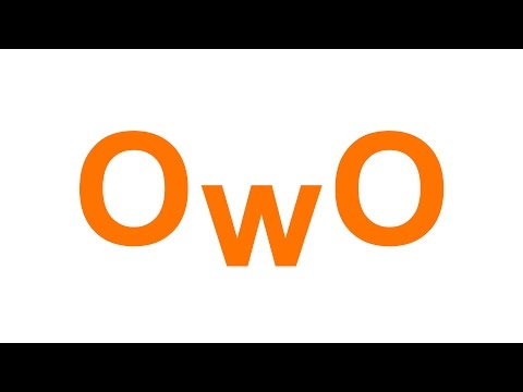 OwO What's this?