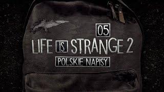 Life is Strange 2 (Napisy PL) #5 - Epizod 1 (Po Polsku / Gameplay PL / Zagrajmy w)
