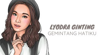 Lyodra - Gemintang Hatiku (Unofficial Lyric Video)