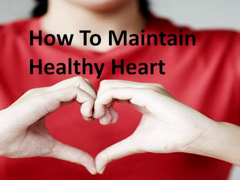 maintain-healthy-heart-|-how-to-maintain-healthy-heart-|-how-to-keep-your-heart-healthy