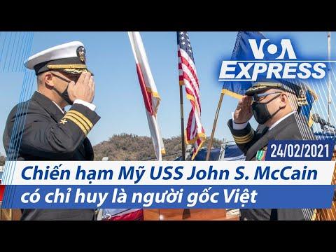 Truyền hình VOA 24/2/21: Chiến hạm Mỹ USS John S. McCain có chỉ huy là người gốc Việt