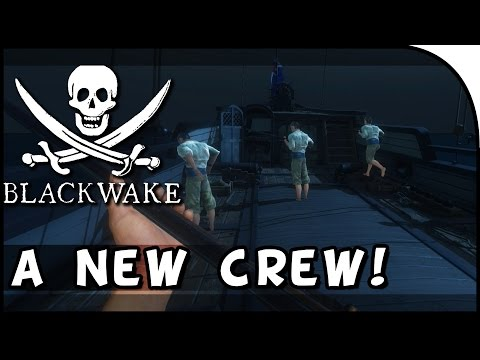 """A NEW CREW, NEW SHIP, NEW ADVENTURES!"" - Blackwake Gameplay (Alpha Part 1)"
