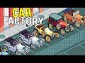 OWNING THE ULTIMATE CAR BUILDING AND MODIFICATION FACTORY! - Epic Car Factory Beta Gameplay