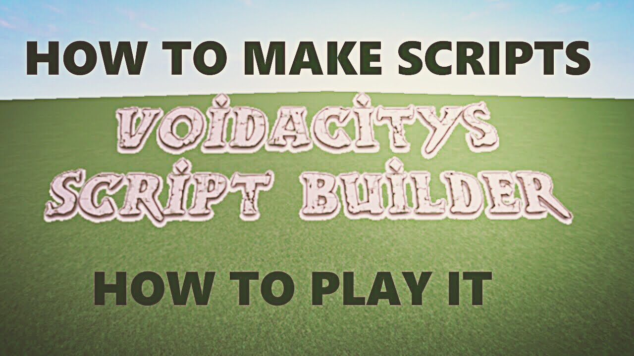 Roblox Voidacity S Script Builder Place 2 1 Free Script Youtube Rare Script Showcase 1 Gaster By Seraphblitz Script Review
