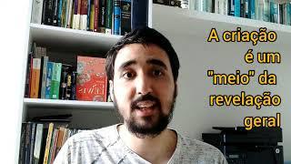 Revelação geral imediata e mediada - Verdades Essenciais da Fé