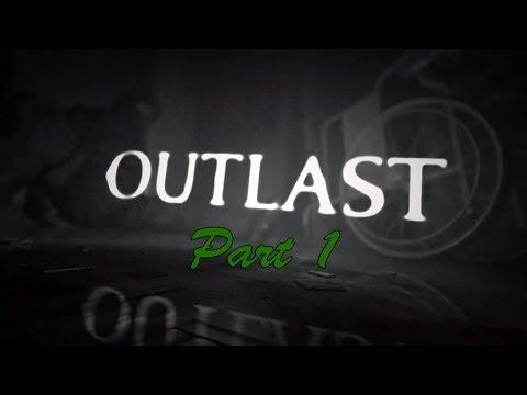 Outlast Gameplay Walkthrough | Grave Encounters | Part 1